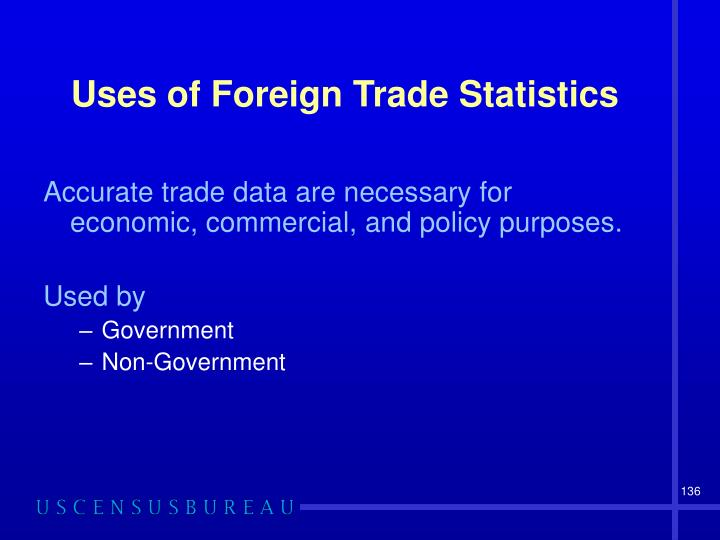 Uses of Foreign Trade Statistics