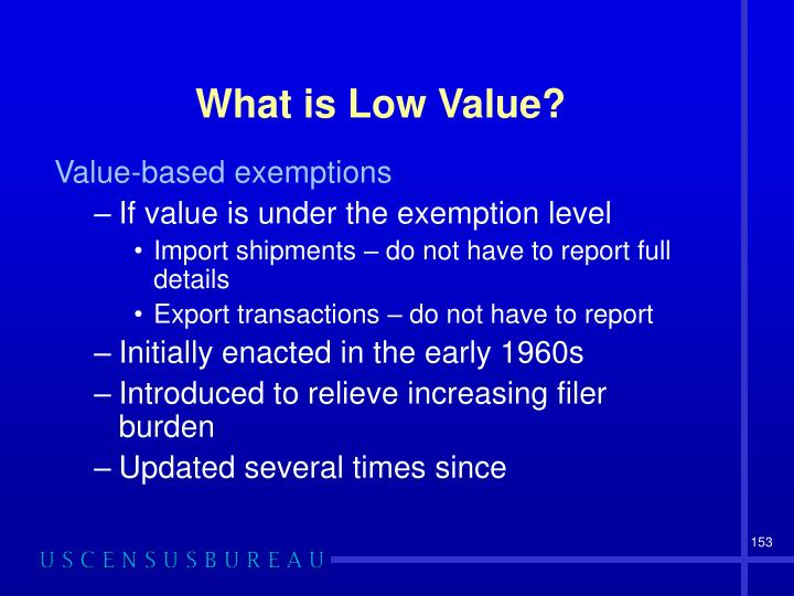 What is Low Value?