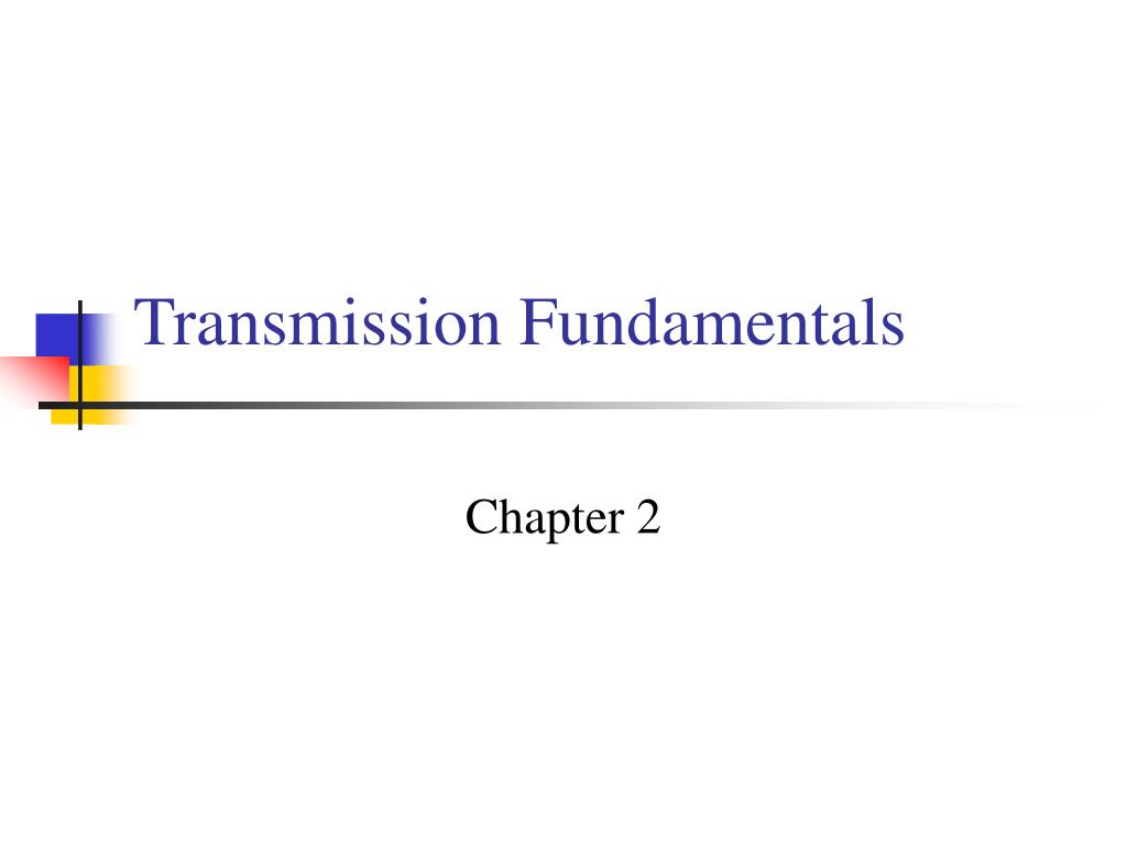 Transmission Fundamentals