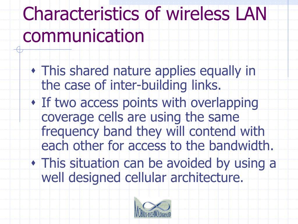 Characteristics of wireless LAN communication