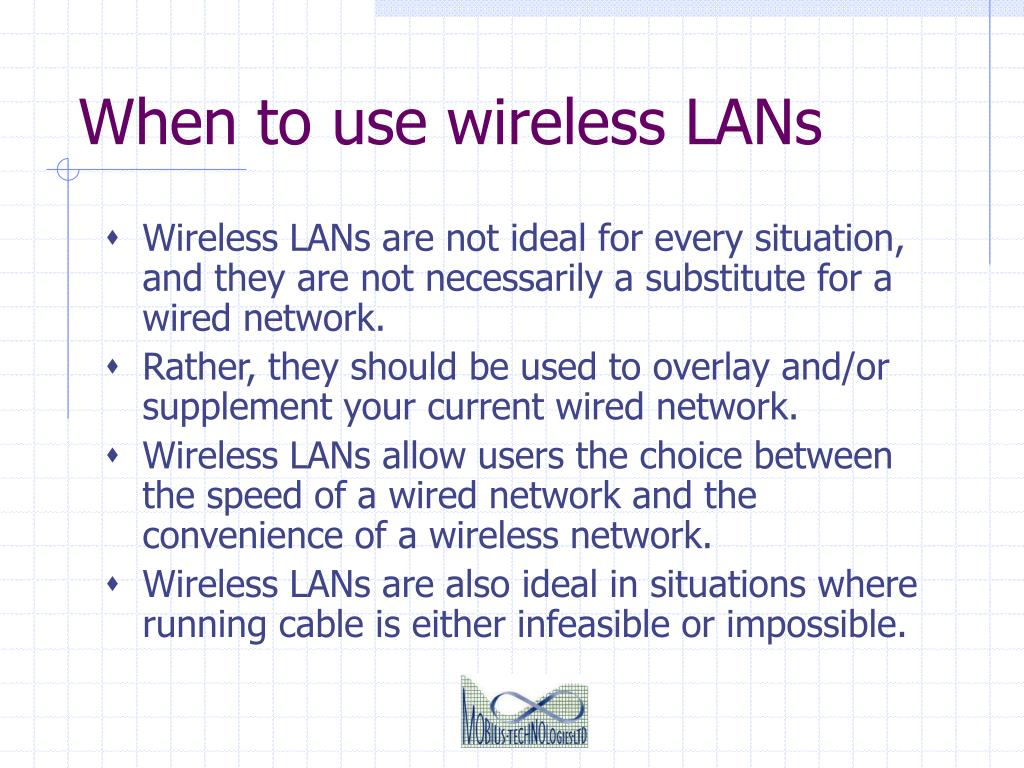 When to use wireless LANs