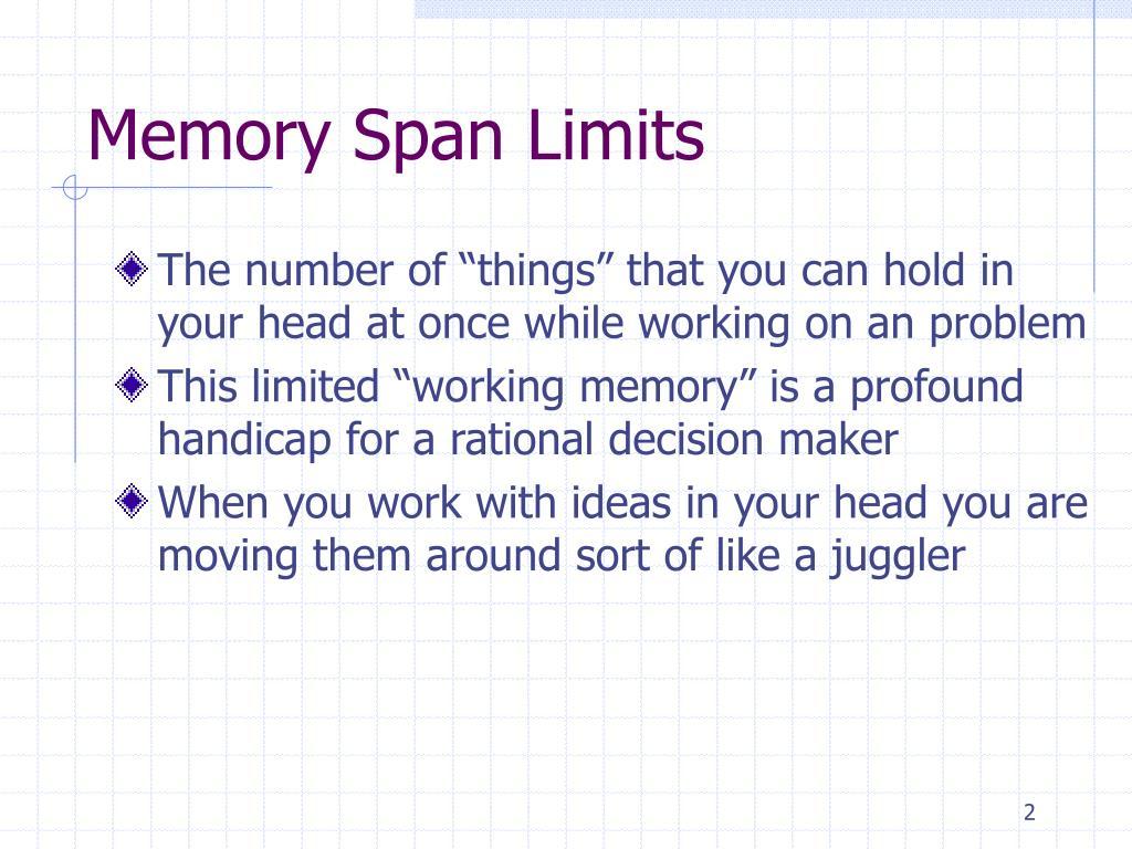 Memory Span Limits
