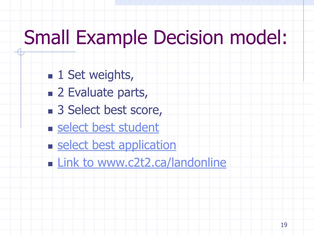 Small Example Decision model: