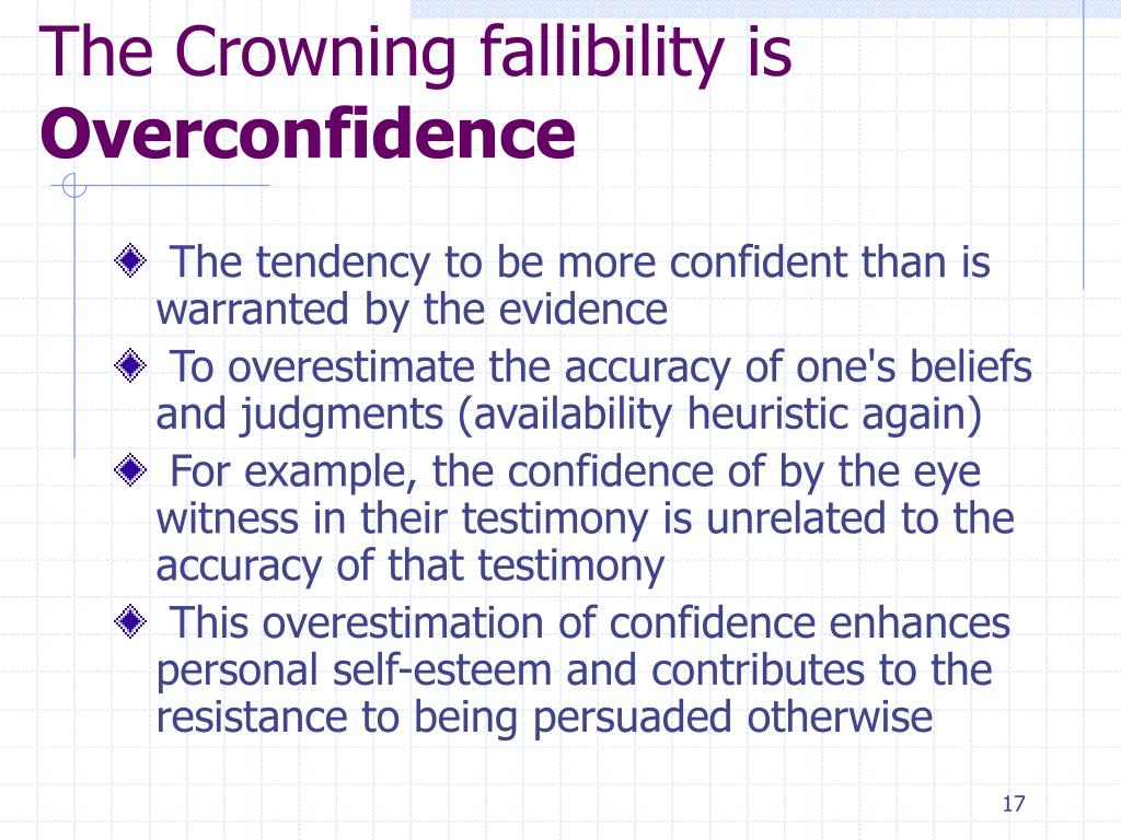 The Crowning fallibility is