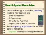 unanticipated uses arise