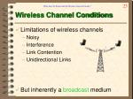 wireless channel conditions