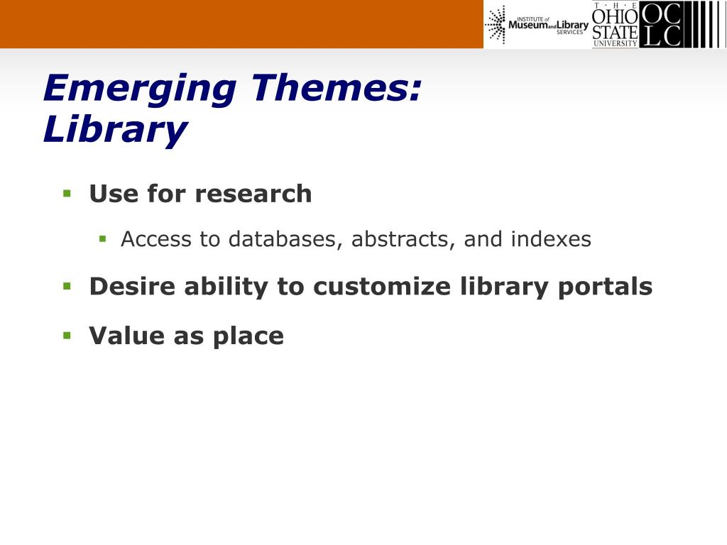 Emerging Themes:
