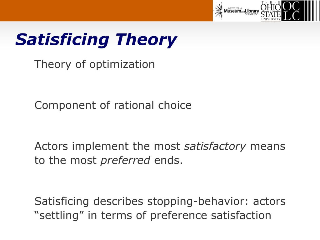 Satisficing Theory