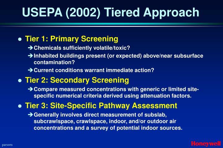 USEPA (2002) Tiered Approach