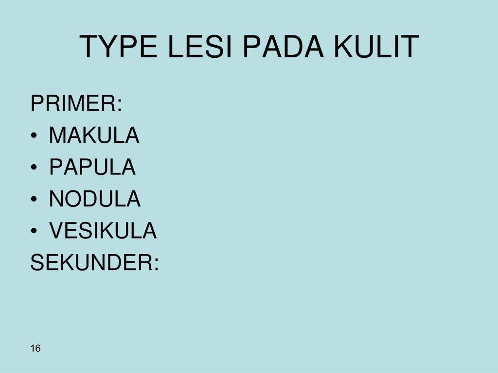 TYPE LESI PADA KULIT