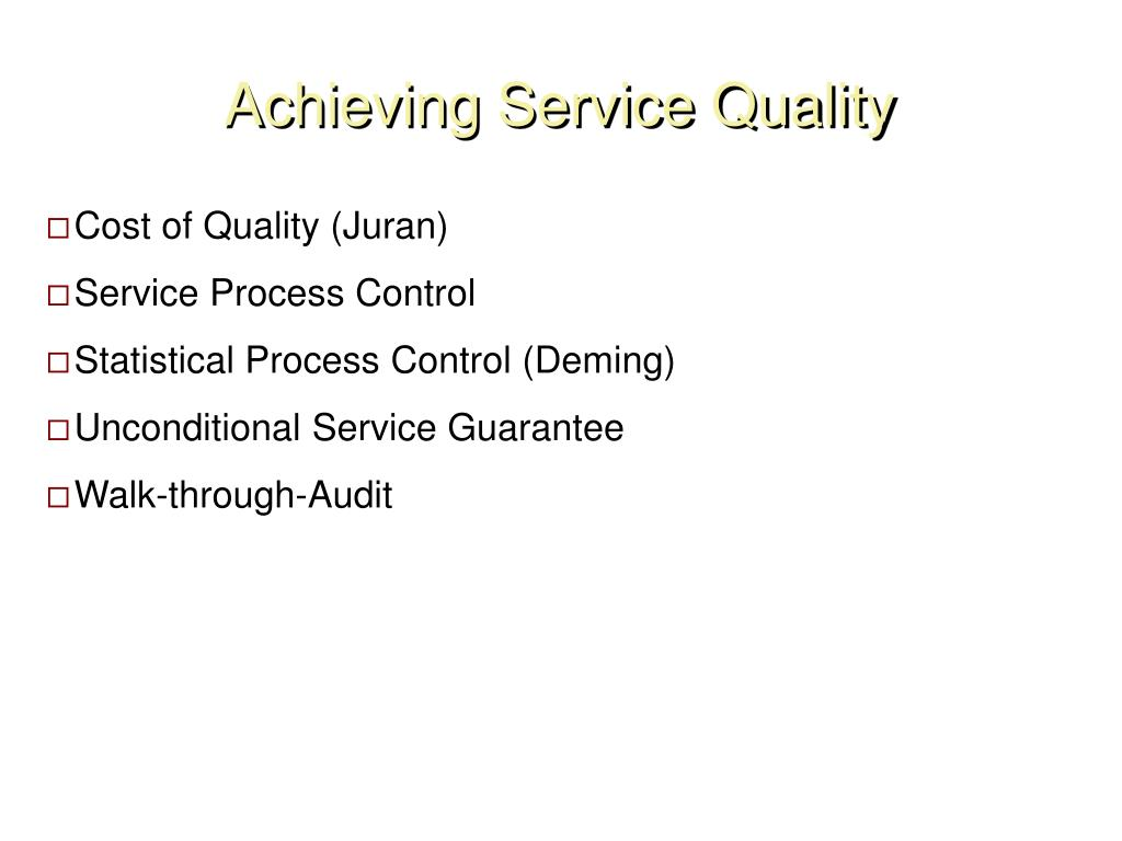 Achieving Service Quality