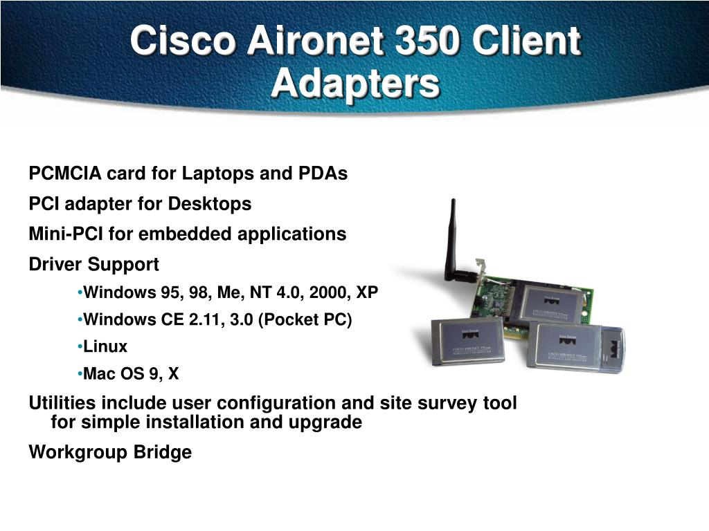 Cisco Aironet 350 Client Adapters