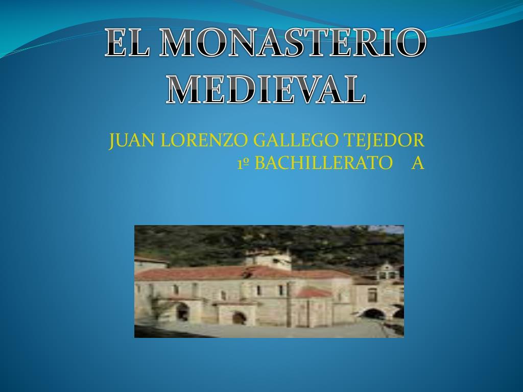 EL MONASTERIO MEDIEVAL