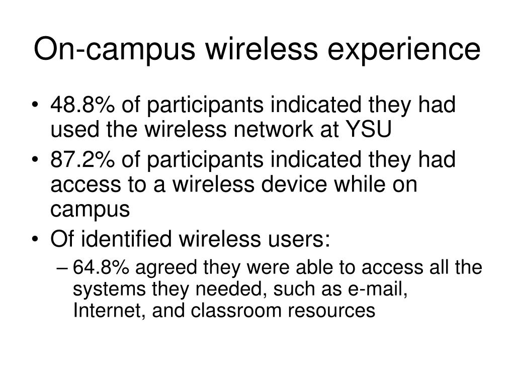 On-campus wireless experience