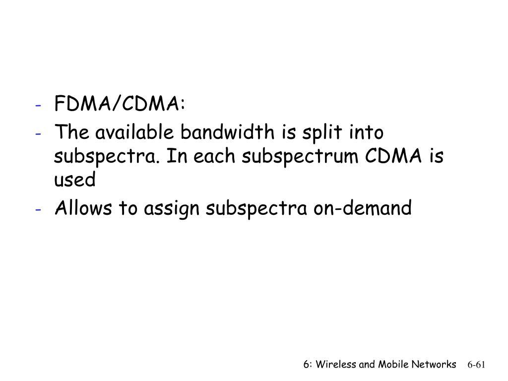 FDMA/CDMA: