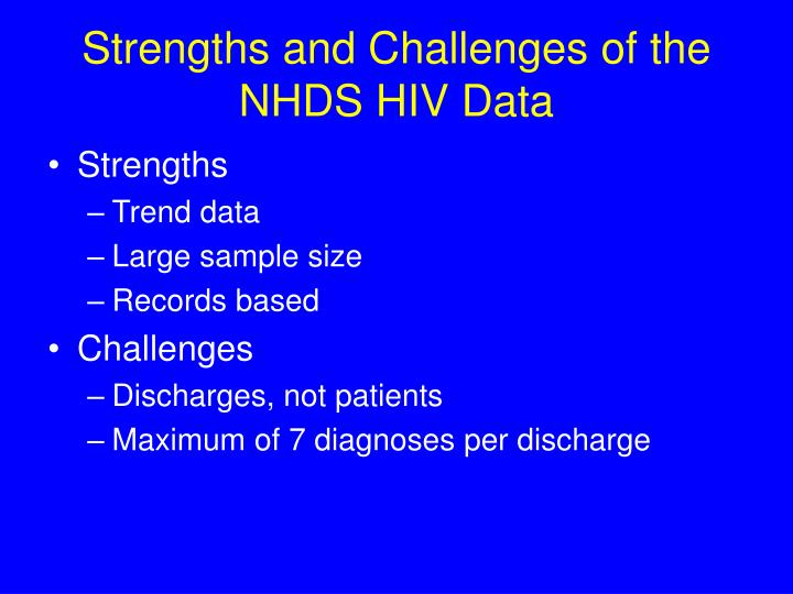 Strengths and Challenges of the NHDS HIV Data