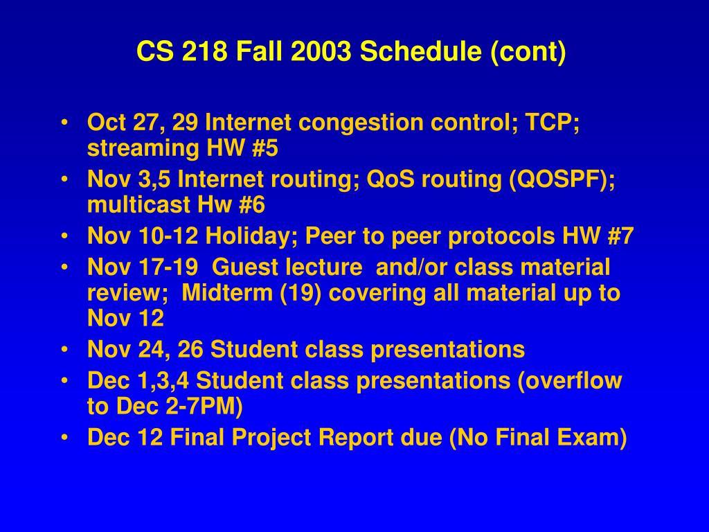 CS 218 Fall 2003 Schedule (cont)