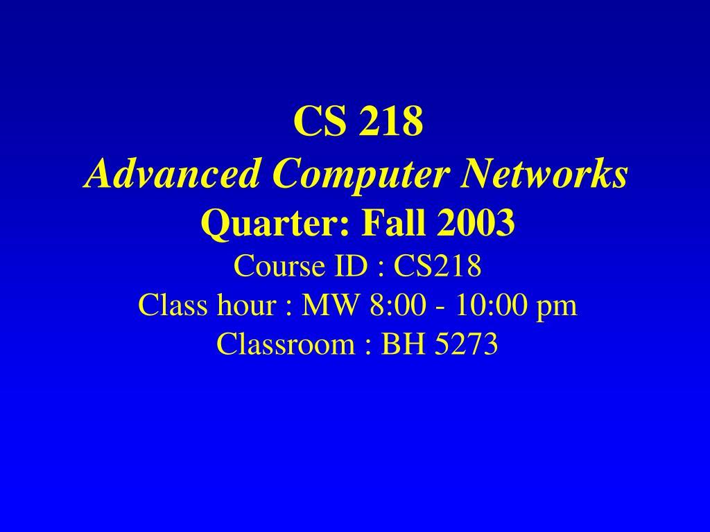 CS 218