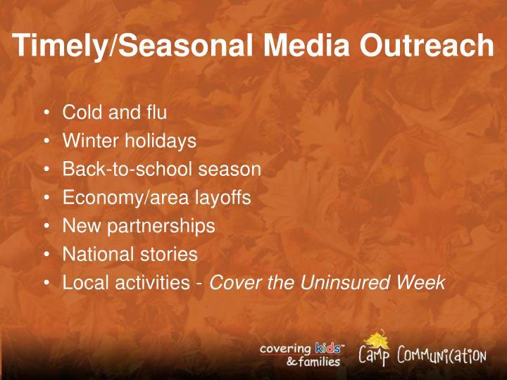 Timely/Seasonal Media Outreach