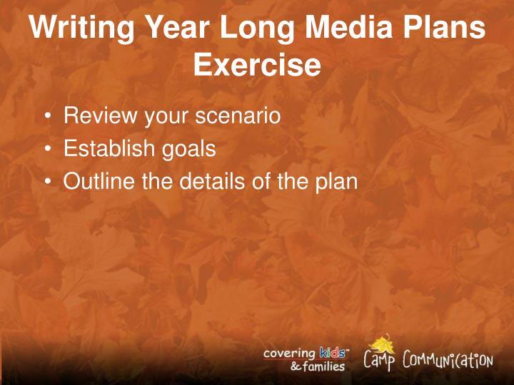 Writing Year Long Media Plans Exercise