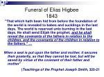 funeral of elias higbee 1843