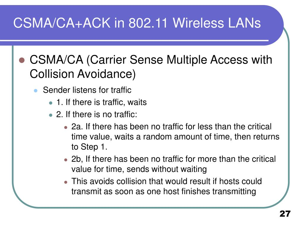 CSMA/CA+ACK in 802.11 Wireless LANs