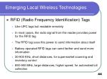 emerging local wireless technologies44
