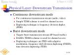 physical layer downstream transmission