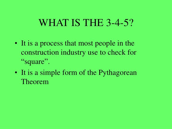 What is the 3 4 5