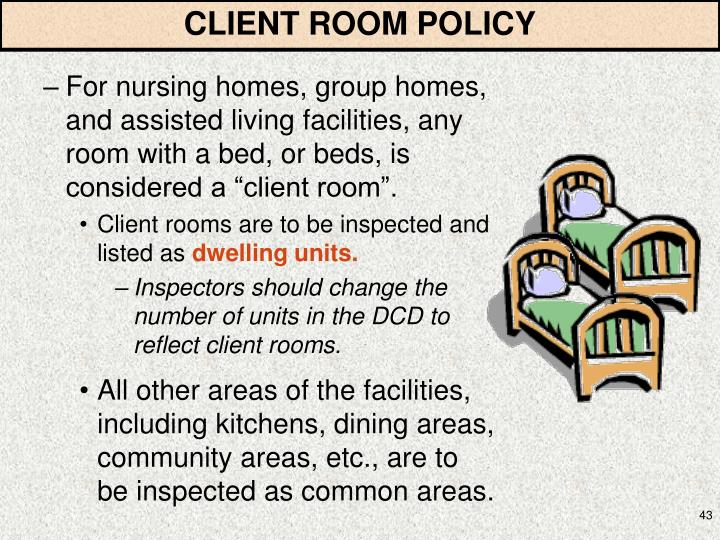 CLIENT ROOM POLICY