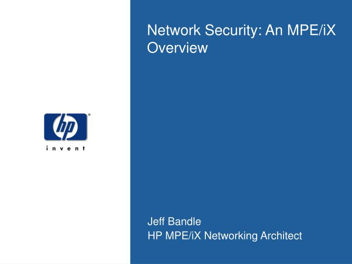 Network security an mpe ix overview
