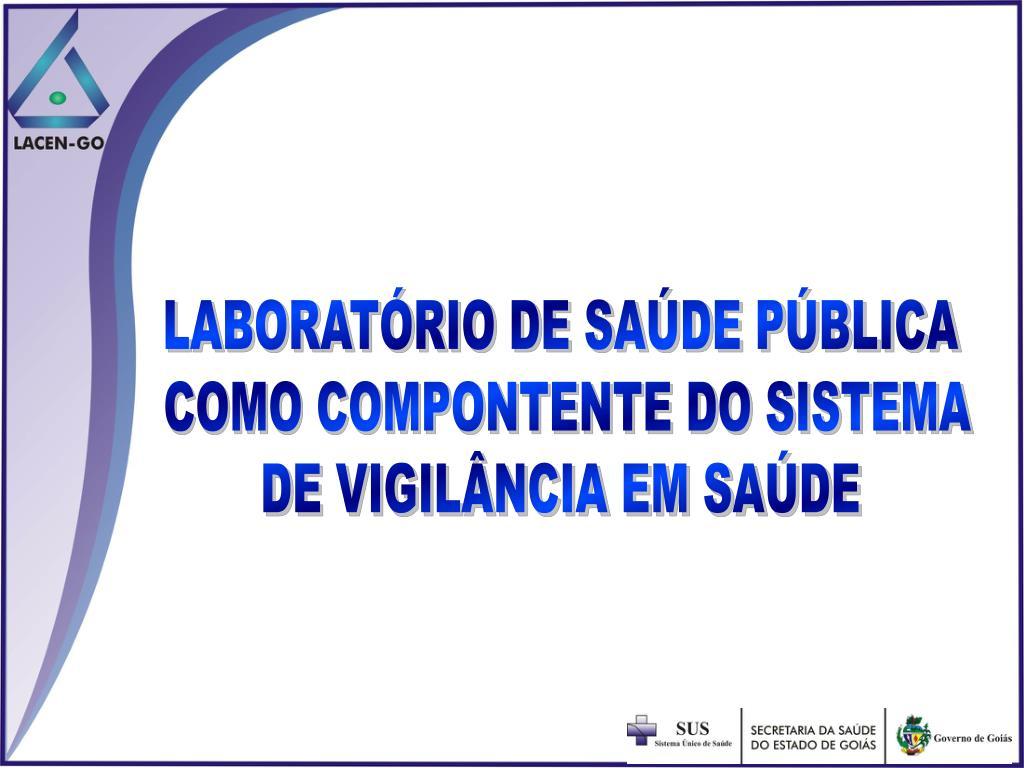 LABORATÓRIO DE SAÚDE PÚBLICA
