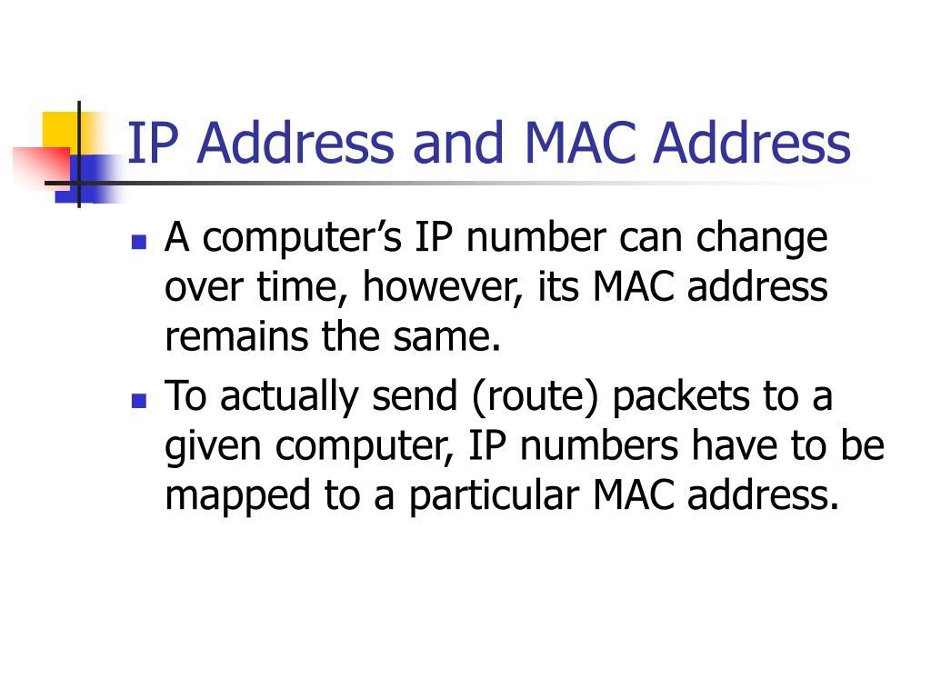 IP Address and MAC Address