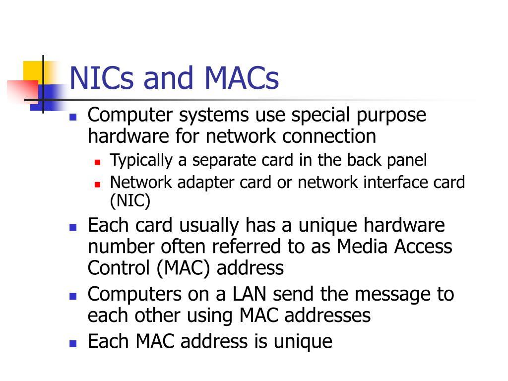 NICs and MACs