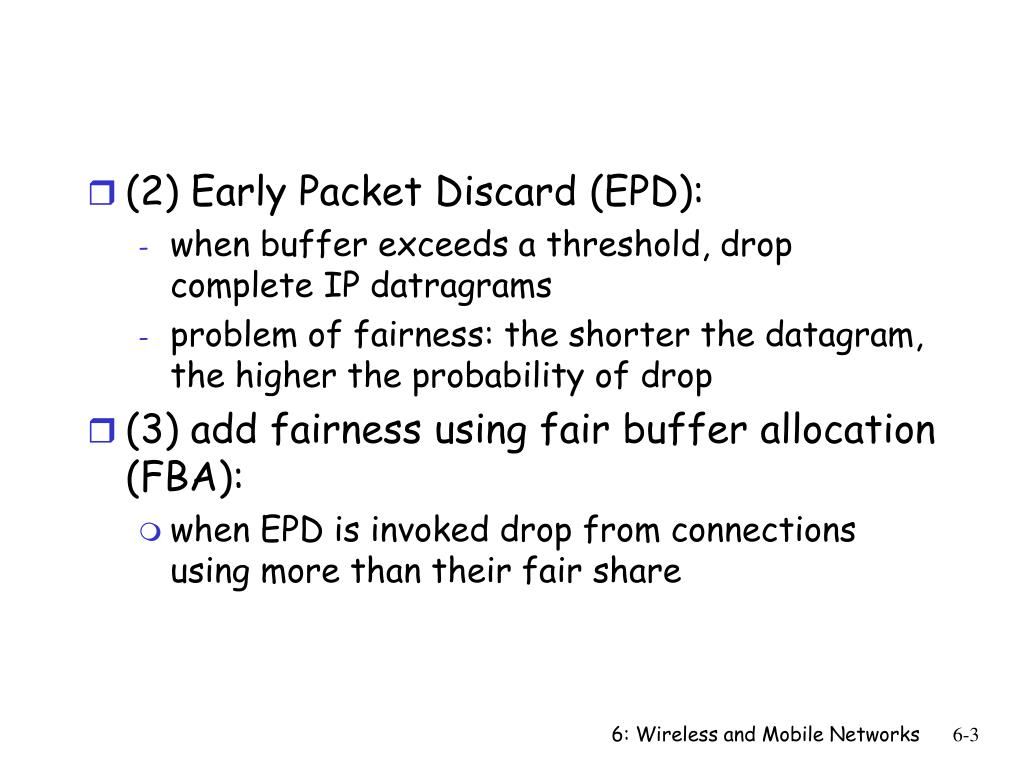 (2) Early Packet Discard (EPD):
