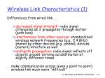 wireless link characteristics 1