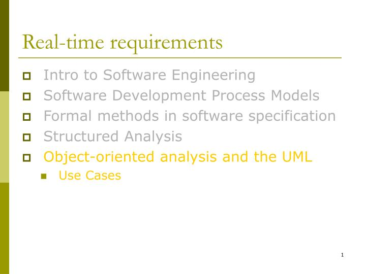 Real time requirements
