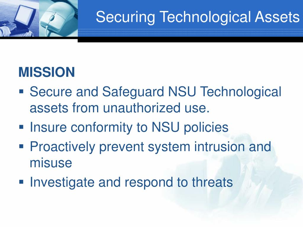 Securing Technological Assets