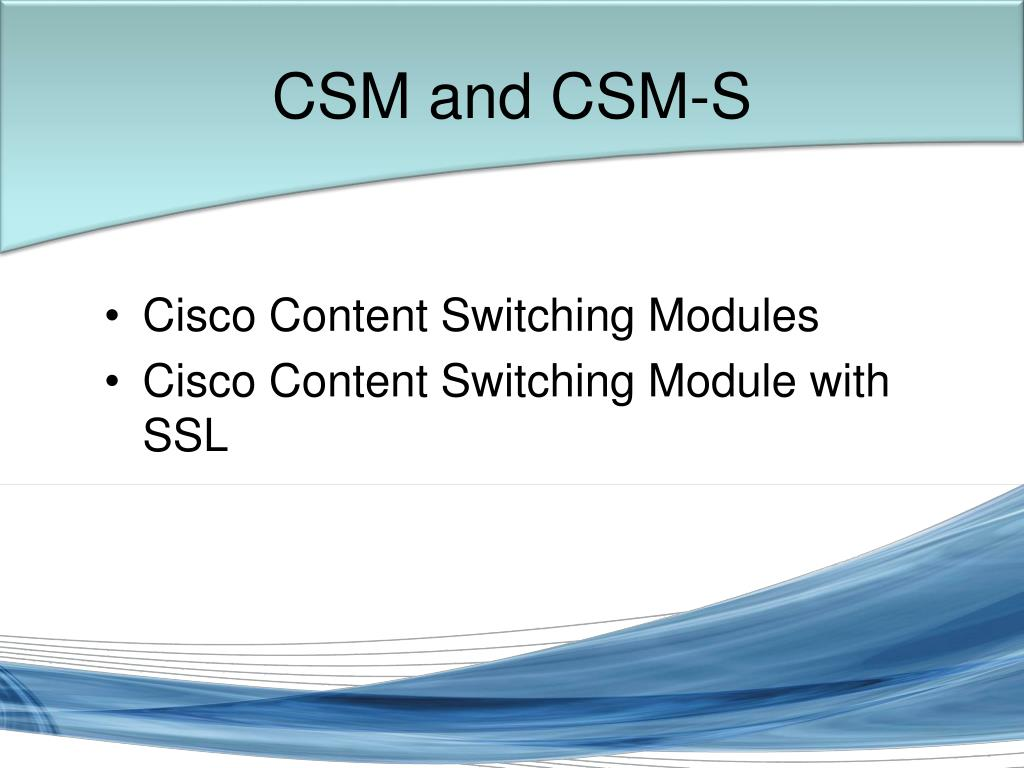 CSM and CSM-S