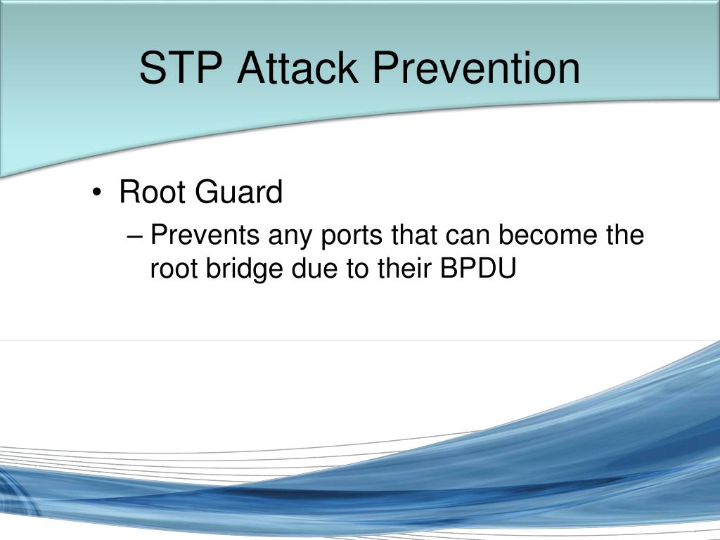 STP Attack Prevention