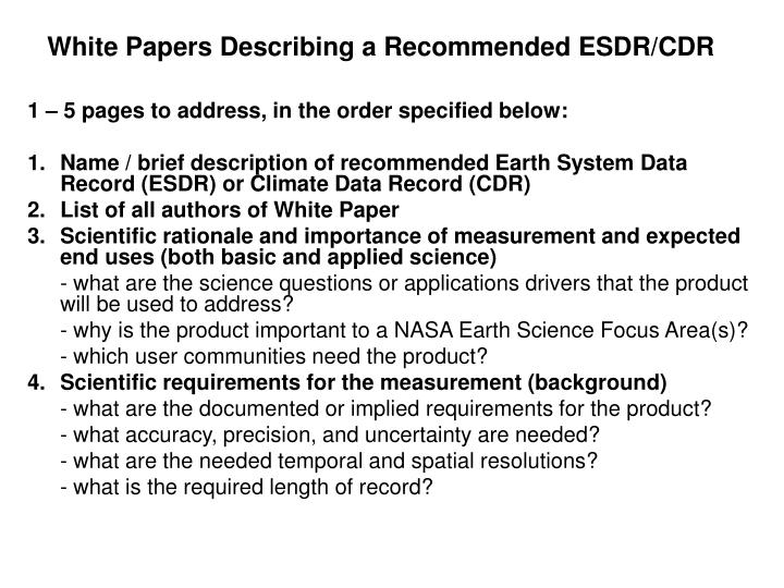 White Papers Describing a Recommended ESDR/CDR