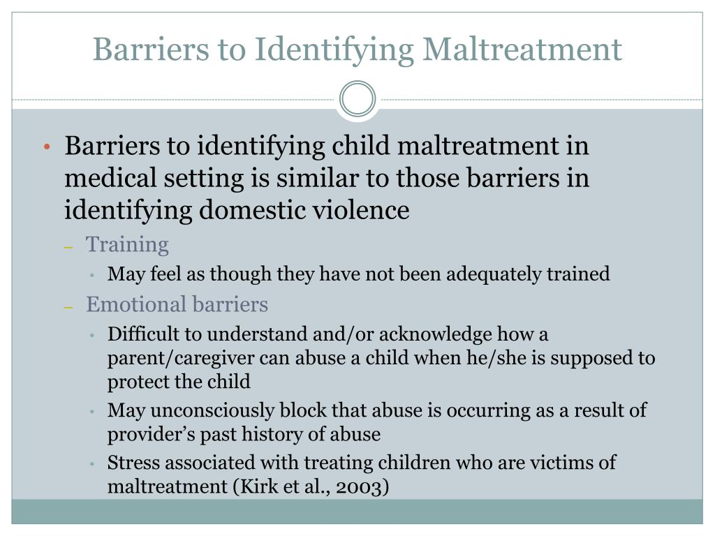 Barriers to Identifying Maltreatment