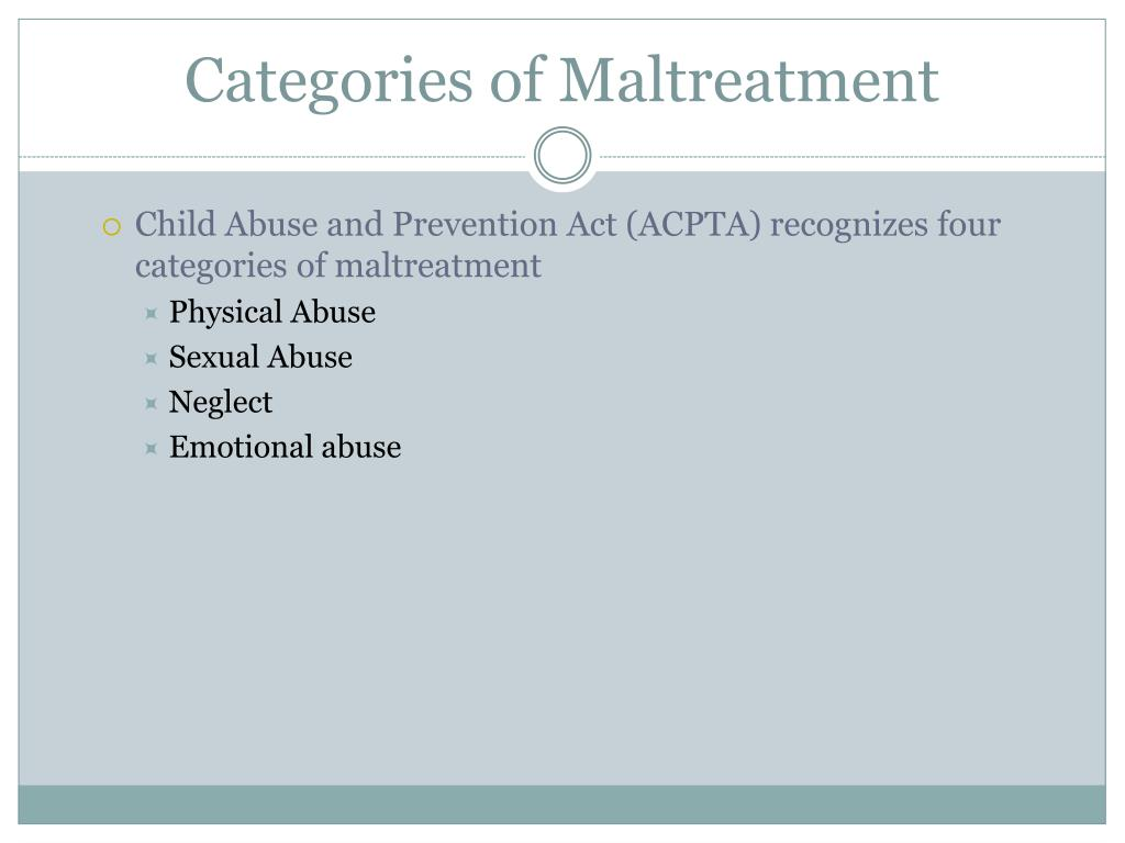 Categories of Maltreatment