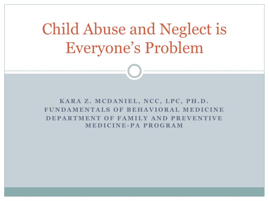 Child Abuse and Neglect is Everyone's Problem