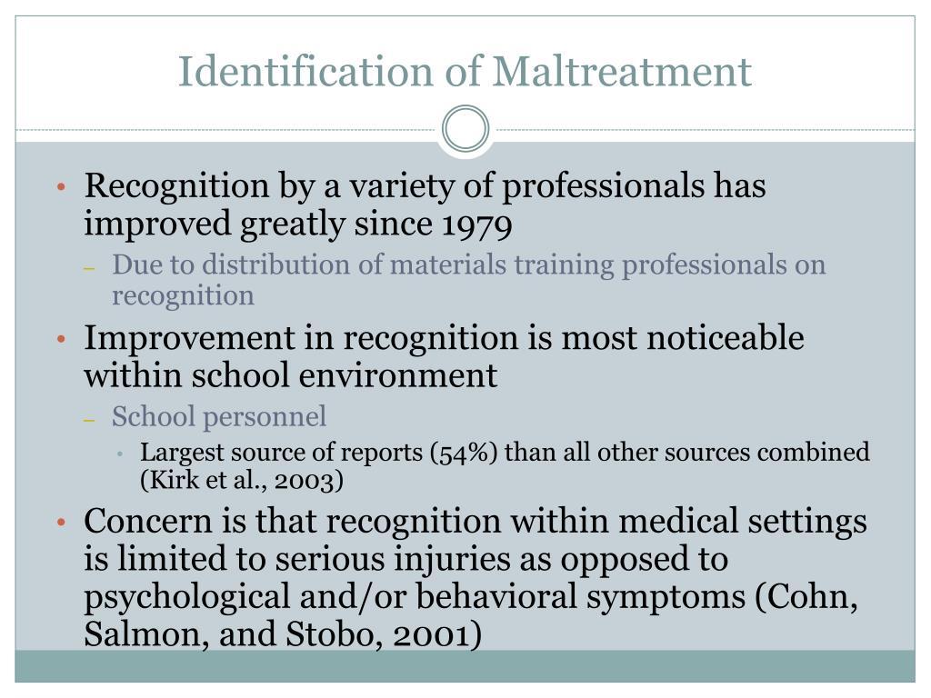 Identification of Maltreatment
