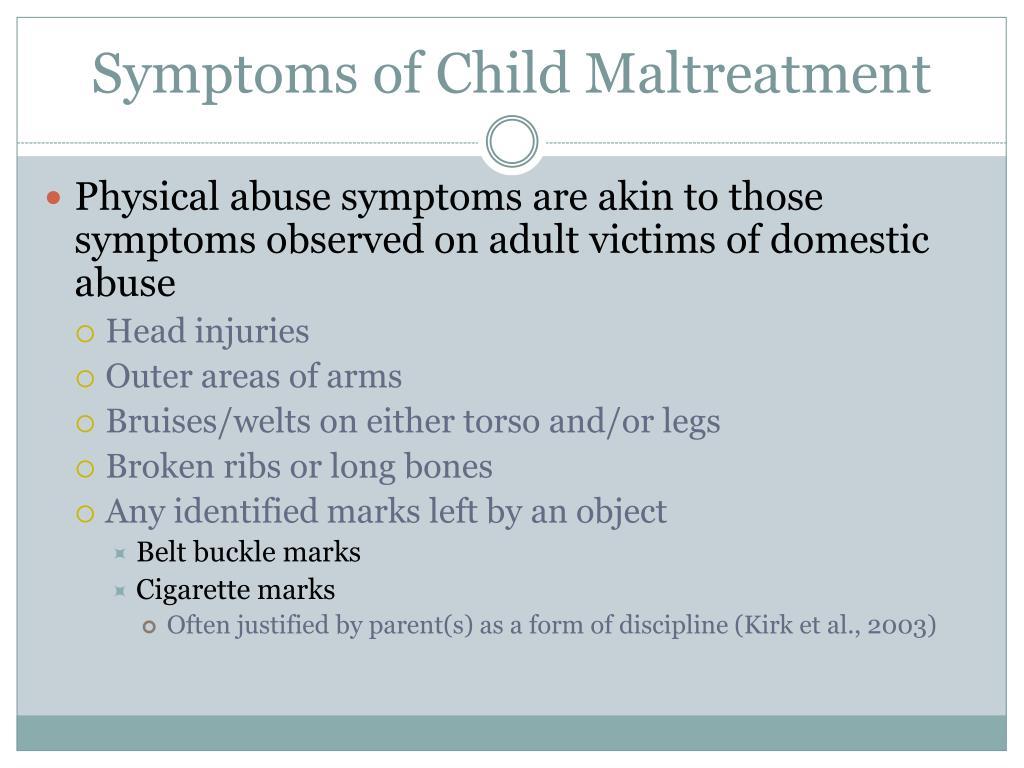 Symptoms of Child Maltreatment