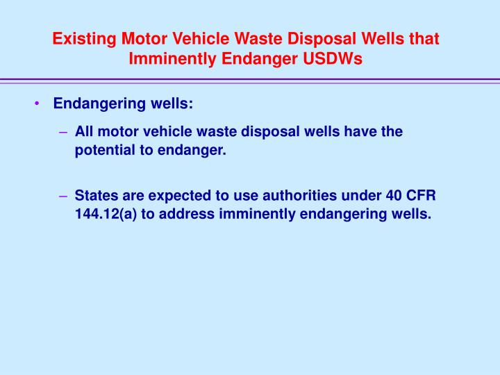 Existing Motor Vehicle Waste Disposal Wells that Imminently Endanger USDWs