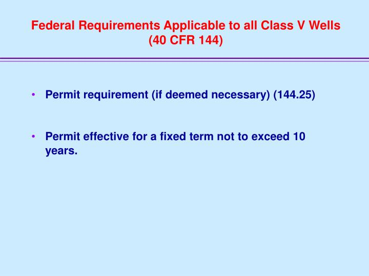 Federal Requirements Applicable to all Class V Wells