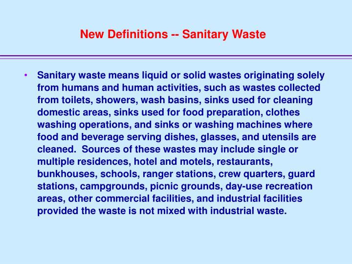 New Definitions -- Sanitary Waste