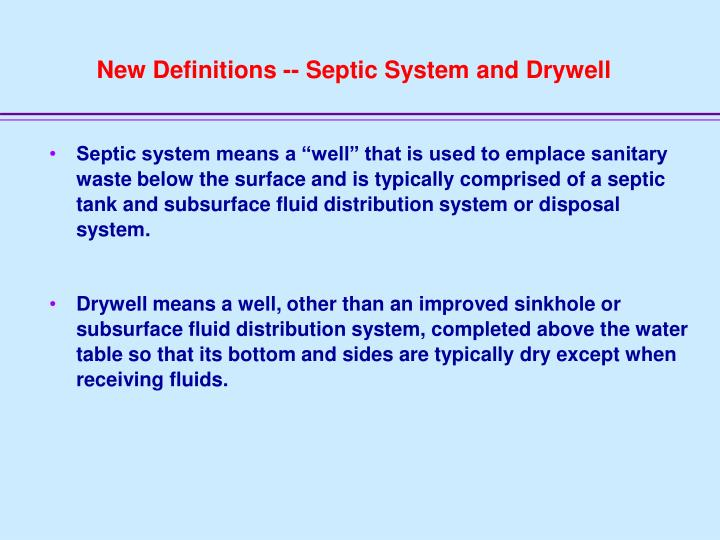 New Definitions -- Septic System and Drywell